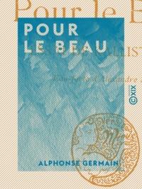 Alphonse Germain - Pour le beau - Essai de kallistique.