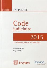 Alphonse Kohl et Guy Block - Code judiciaire 2015.
