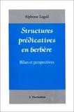 Alphonse Leguil - Structures prédicatives en Berbère - Bilan et perspectives.