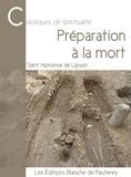 Alphonse Marie De Liguori - Préparation à la mort.