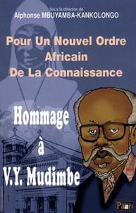 Hommage à Valentin Yves Mudimbe - Pour un nouvel ordre africain de la connaissance.pdf