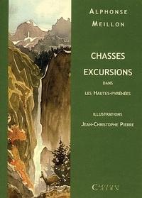 Alphonse Meillon - Chasses excursions dans les Hautes-Pyrénées.