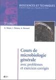 Alphonse Meyer et José Deiana - Cours de microbiologie générale avec problèmes et exercices corrigés.