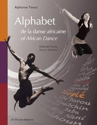 Alphonse Tiérou - Alphabet de la danse africaine - Méthode Tierou.