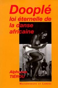Deedr.fr DOOPLE. Loi éternelle de la danse africaine Image