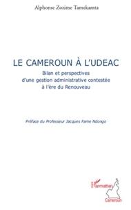Alphonse Zozime Tamekamta - Le Cameroun à l'UDEAC.