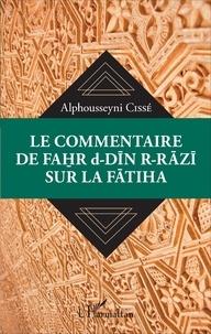 Galabria.be Le commentaire de Fahr d-Din r-Razi sur la Fatiha Image