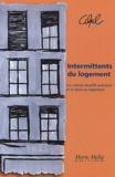 Alpil et André Gachet - Intermittents du logement - Les statuts locatifs précaires et le droit au logement.