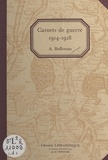 Alrhic Buffereau et Gérard Ferrand - Carnets de guerre, 1914-1918.