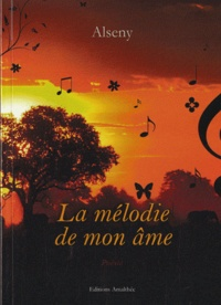 Alseny - La mélodie de mon âme.