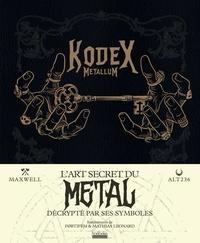 Alt236 et  Maxwell - Kodex Metallum - L'art secret du Metal.