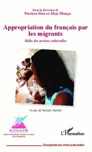 Altay Manço - Appropriation du français par les migrants - Rôles des actions culturelles.