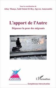 Altay Manço et Saïd Ouled el Bey - L'apport de l'Autre - Dépasser la peur des migrants.