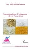 Altay Manço et Claudio Bolzman - Transnationalités et développement : rôles de l'interculturel.
