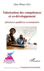 Altay Manço et Denise Helly - Valorisation des compétences et co-développement - Africain(e)s qualifié(e)s en immigration.