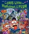 Alteau et Jérôme Eho - Le gros livre des histoires qui font peur.
