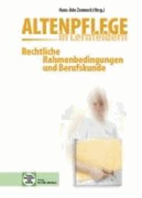 Altenpflege in Lernfeldern. Rechtliche Rahmenbedingungen und Berufskunde.