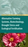 Eric Lichtfouse - Alternative Farming Systems, Biotechnology, Drought Stress and Ecological Fertilisation.