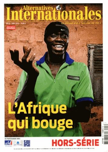 Antoine de Ravignan - Alternatives internationales Hors-série N° 13, Ma : L'Afrique qui bouge.