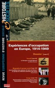 Manon Pignot et Sabine Kienitz - Histoire & Sociétés N° 17, Janvier 2006 : Expériences d'occupation en Europe, 1914-1949.