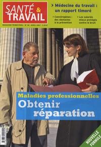 François Desriaux - Santé & Travail N° 58, Avril 2007 : Maladies professionnelles - Obtenir réparation.