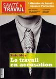 François Desriaux et Christophe Dejours - Santé & Travail N° 60, Octobre 2007 : Suicides - Le travail en accusation.