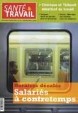 François Desriaux - Santé & Travail N° 61, Janvier 2008 : Salariés à contretemps - Horaires décalés.