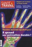 François Desriaux - Santé & Travail N° 62, Avril 2008 : Troubles musculo-squelettiques - A quand une prévention durable ?.