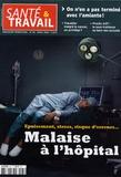 François Desriaux - Santé & Travail N° 66, Avril 2009 : Malaise à l'hôpital.