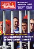 François Desriaux - Santé & Travail N° 67, Juillet 2009 : Restructurations - Les conditions de travail trinquent aussi.