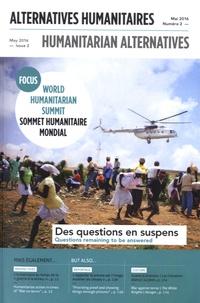 Boris Martin et Audrey Sala - Alternatives humanitaires N° 2, mai 2016 : Sommet humanitaire mondial - Des questions en suspens.