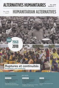 Boris Martin - Alternatives humanitaires N° 9, novembre 2018 : 1968-2018 Ruptures et continuités.