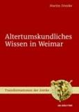 Altertumskundliches Wissen in Weimar.
