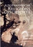 Altgermanische Religionsgeschichte.