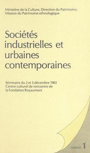 ALTHABE GERARD, FABR - Sociétés industrielles et urbaines contemporaines - Séminaire du 2 et 3 décembre 1983, Centre culturel de rencontre de la Fondation Royaumont.