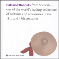 Althea Mackenzie - Hats and Bonnets - Edition en langue anglaise.