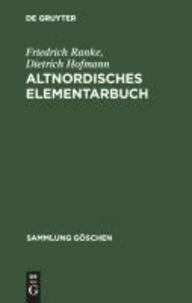 Altnordisches Elementarbuch - Einführung, Grammatik, Texte (zum Teil mit Übersetzung) und Wörterbuch.