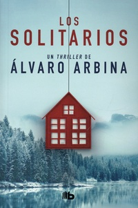 Alvaro Arbina - Los solitarios.