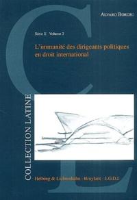 Alvaro Borghi - L'immunité des dirigeants politiques en droit international.
