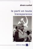 Alvaro Cunhal - Le parti en toute transparence.