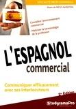 Alvaro de Diego Sacristan - L'espagnol commercial.