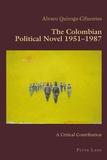 Alvaro Quiroga-cifuentes - The Colombian Political Novel 1951–1987 - A Critical Contribution.