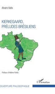 Kierkegaard, préludes brésiliens.pdf