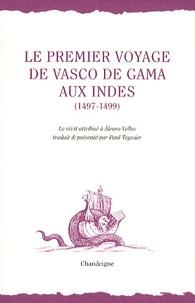 Alvaro Velho - Le premier voyage de Vasco de Gama aux Indes (1497-1499).