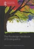 Alvin-F Fill et Hermine Penz - The Routledge Handbook of Ecolinguistics.