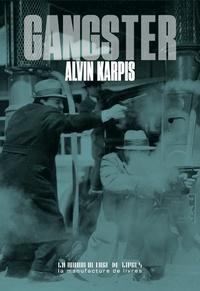 Alvin Karpis - Gangster.