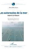 Alvine Bélise Happi - Les autoroutes de la mer - Aspects juridiques.