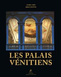 Alvise Zorzi et Paolo Marton - Les palais vénitiens.