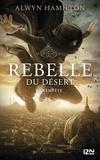 Alwyn Hamilton - Rebelle du désert Tome 3 : La tempête.