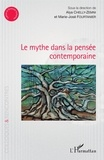 Alya Chelly-Zemni et Marie-José Fourtanier - Le mythe dans la pensée contemporaine.